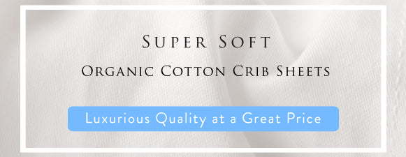 pure organic cotton crib sheets, organic flannel crib sheets, organic crib sheets, organic cotton crib sheets, best organic cotton crib sheets, organic crib sheet sets, cotton crib sheets online, organic cotton flannel crib sheets,   organic crib sheets sale, 300 Thread Count, Fair Trade Organic Cotton, Fine Long Staple
