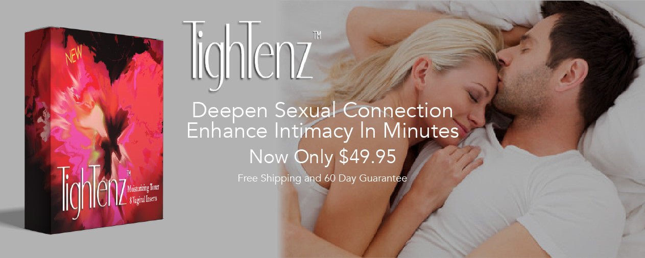 Tighter vagina by Tightenz for intimacy and passion