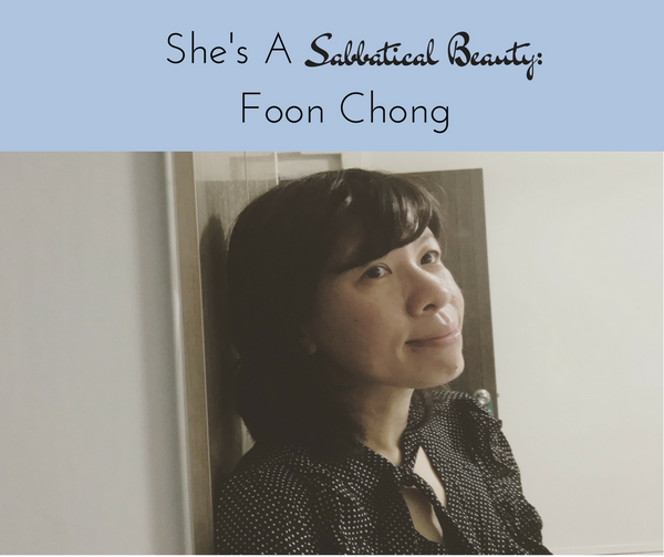 Foon Chong She's a Sabbatical Beauty