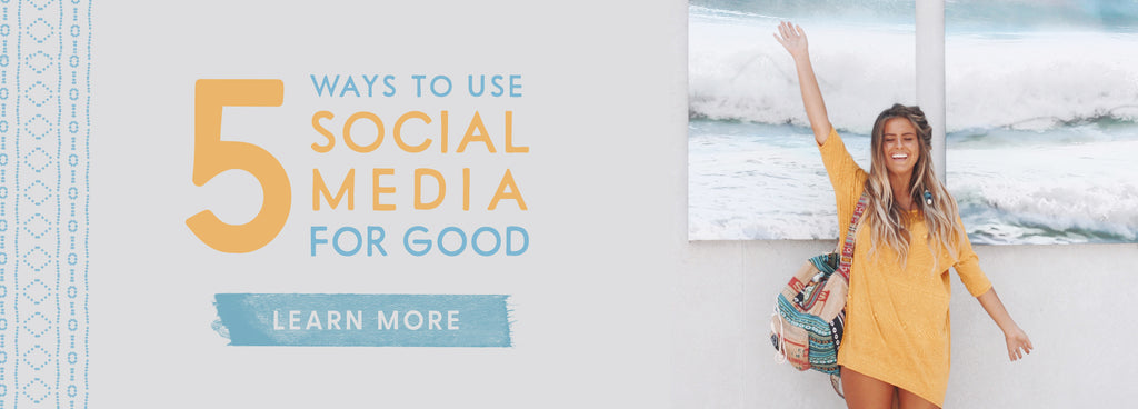 5 Ways to Use Social Media for Good