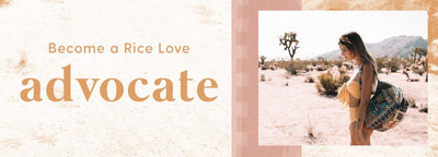 Become a Rice Love Advocate