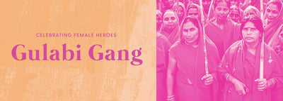 Celebrating Female Heroes: The Gulabi Gang