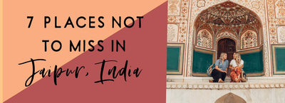 7 Places Not to Miss in Jaipur, India