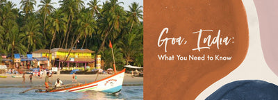 Goa, India: What You Need to Know