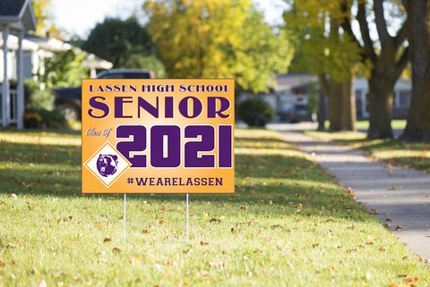 LASSEN HIGH - CLASS OF 2021 - Yard Sign