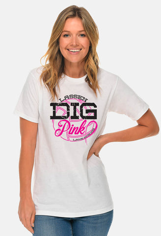 "Lassen Volleyball - NCCA FUNDRAISER - ""Dig Pink"" - White Tee WITH GLITTER"