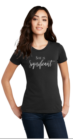 She Is Significant - Ladies Crew Neck Tee— Black