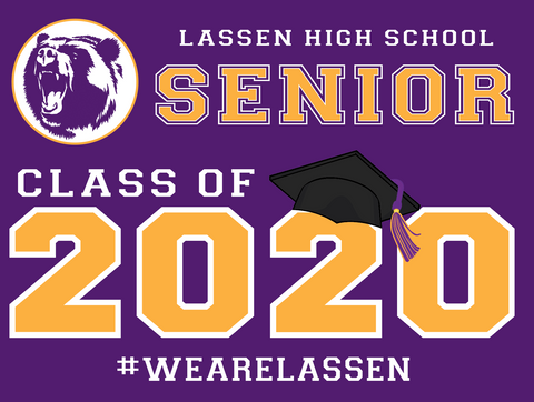 Lassen Class of 2020 - Yard Sign