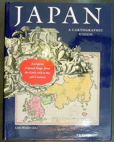 Japan: A Cartographic Vision - Lutz Walter