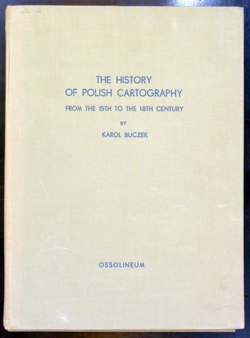 The History of Polish Cartography - Karol Buczek