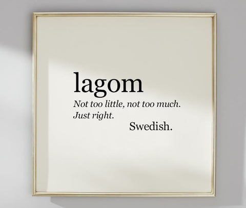 Definition of the word Lagom