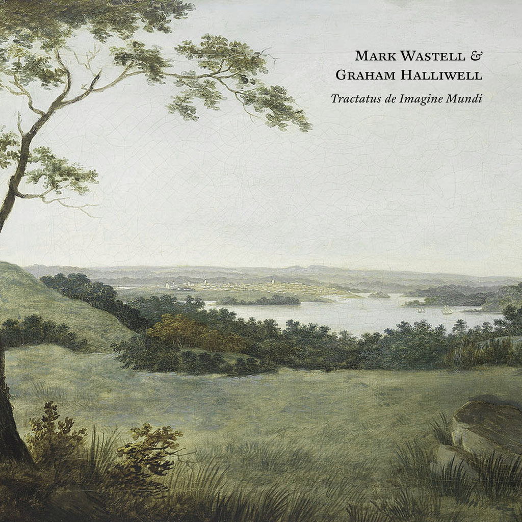 Mark Wastell & Graham Halliwell - Tractatus de Imagine Mundi