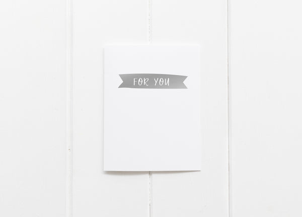 For You Silver Foil Greeting Card