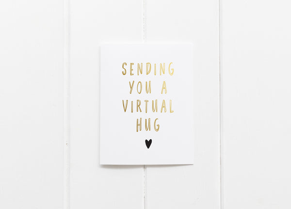 Sending You A Virtual Hug Gold Foil Greeting Card