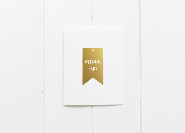 Welcome Baby Gold Foil Greeting Card