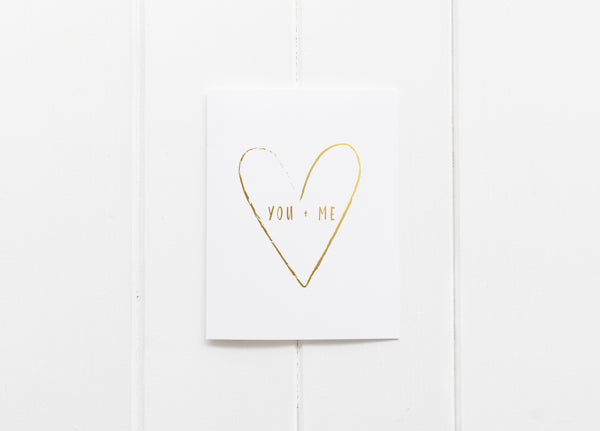 You + Me Gold Foil Greeting Card