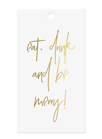 Gold Foil Eat Drink & Be Merry Gift Tags
