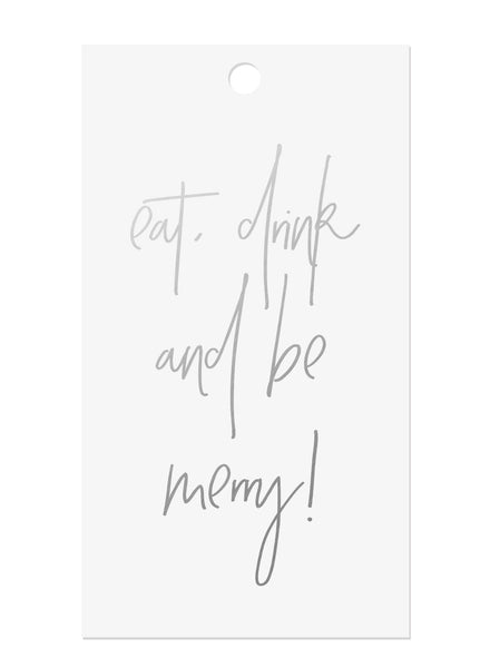 Silver Foil Eat Drink & Be Merry Gift Tags