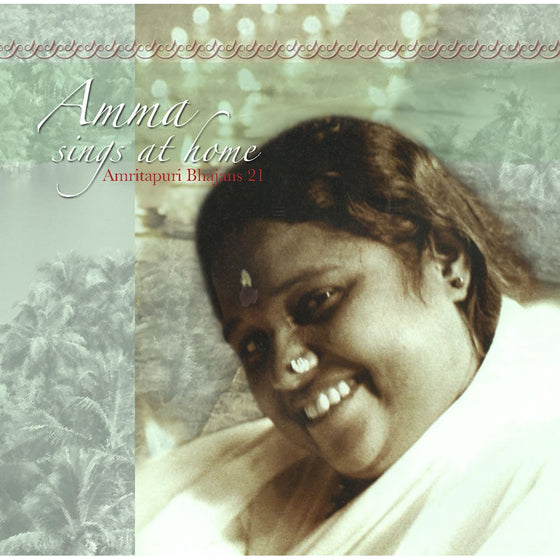 Amma Sings at Home Vol. 21