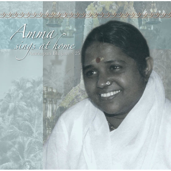 Amma Sings at Home Vol. 25