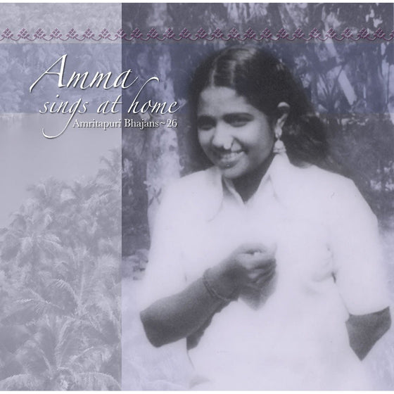 Amma Sings at Home Vol. 26
