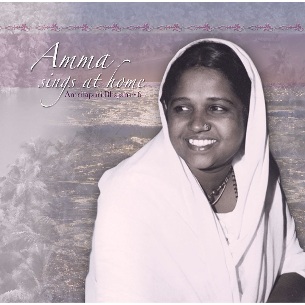 Amma Sings at Home Vol. 06