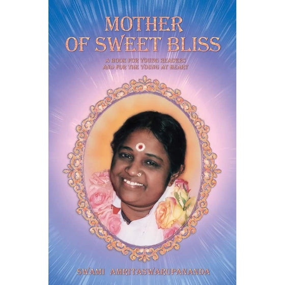The Mother of Sweet Bliss