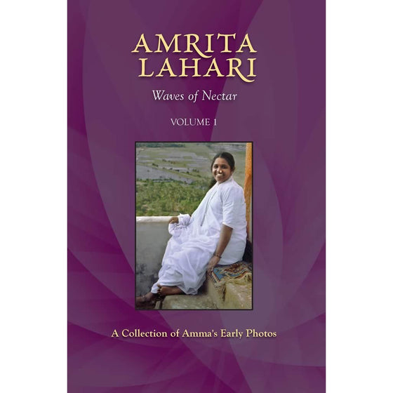 Amrita Lahari: Waves Of Nectar Volume 1