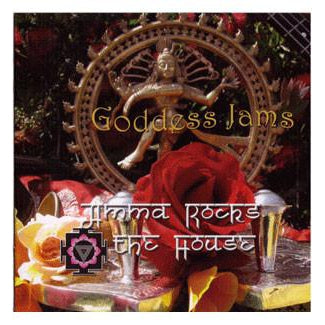 Goddess Jams - Amma Rocks the House