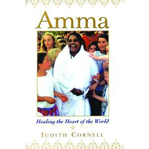 Amma: Healing the heart of the World