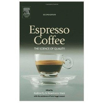 Espresso Coffee, Second Edition: The Science of Quality by Illy & Viani