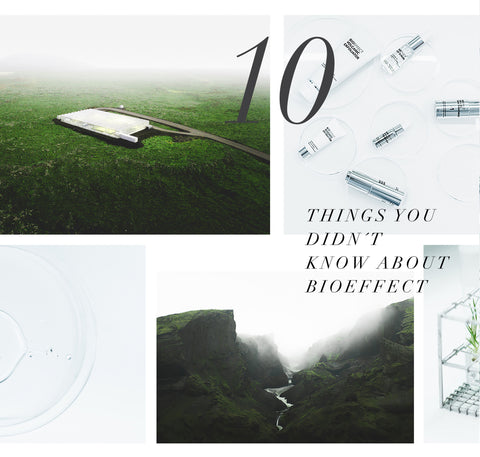 Ten Things You Didn't Know About BIOEFFECT