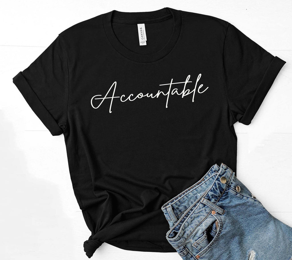 Being Me. Accountable Womens Graphic Tee  | Positive Affirmations T shirts | Short Sleeve Top