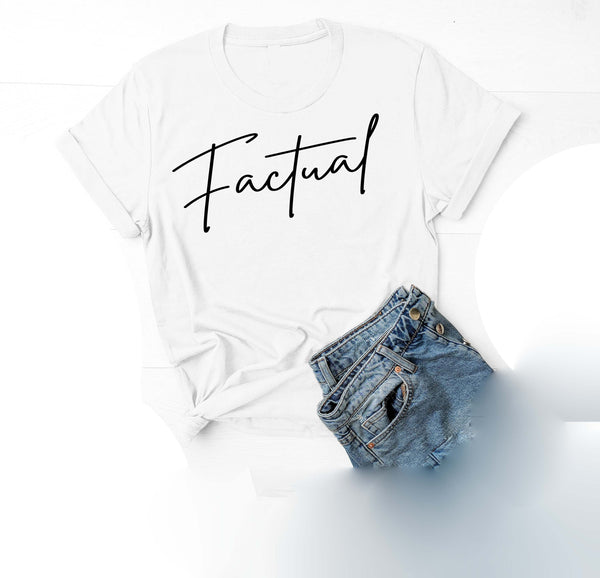 Being Me.  Factual Womens Graphic Tee  | Positive Affirmations T shirts | Short Sleeve Top
