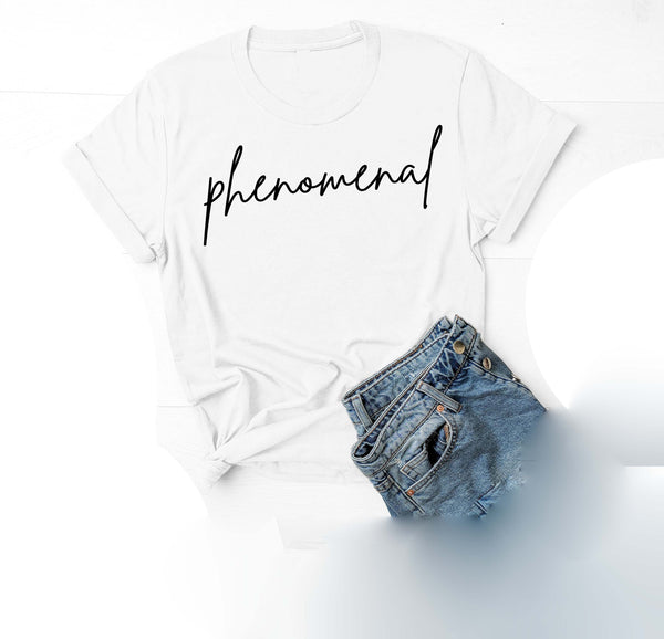 Being Me. Phenomenal Womens Graphic Tee  | Positive Affirmations T shirts | Short Sleeve Top
