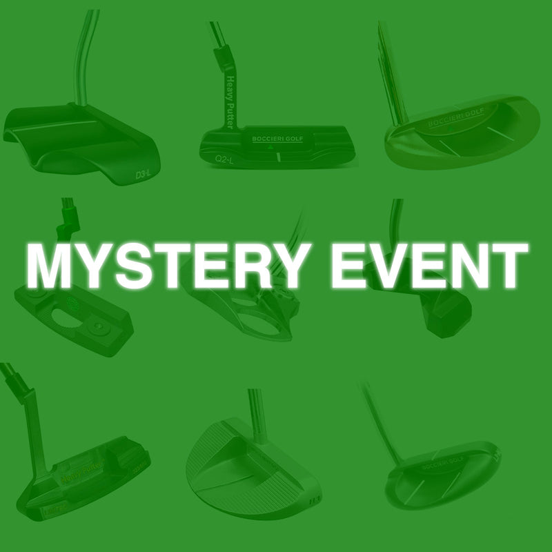 HEAVY PUTTER™ Exclusive Mystery Event