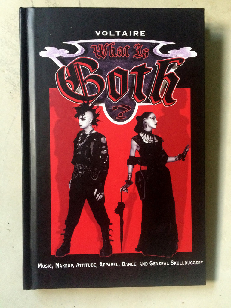 What is Goth? book by Voltaire