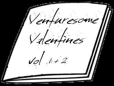 Venturesome Valentine's Poetry Zine - Vol. 1 & 2