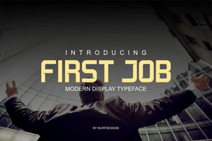 First Job Display Free Font - Pixellogo