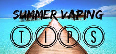 Vaping in the summertime