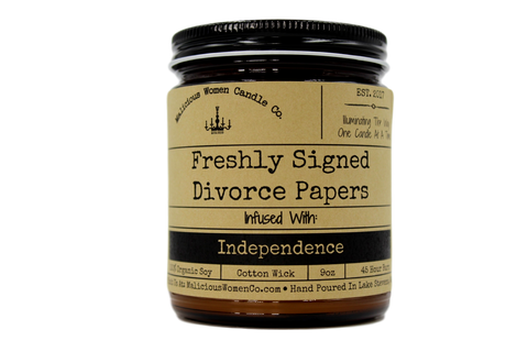 Malicious Women Candle co - Freshly Signed Divorce Papers - Infused with Independence