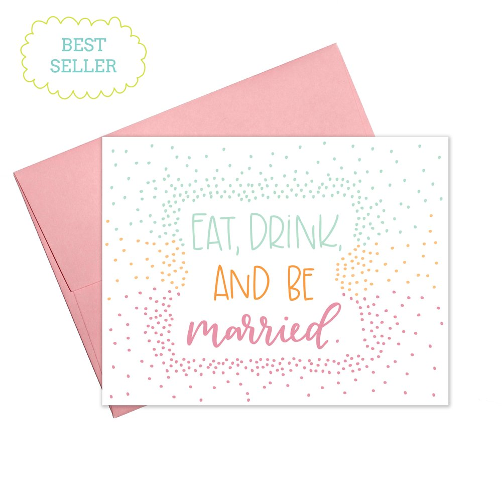 Colette Paperie - Eat, Drink & Be Married Card