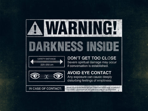 Warning: Darkness Inside