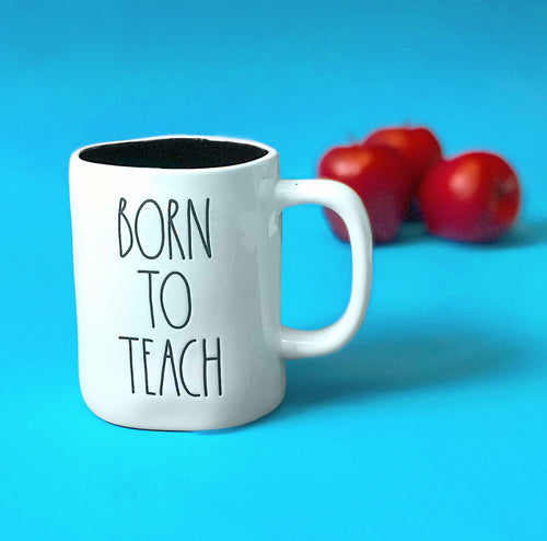 Rae Dunn Born to Teach Mug