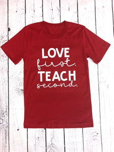 Love first. Teach second