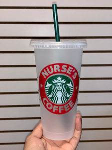 Nurse's Coffee Starbucks Reusable Venti Cup with Lid & Straw
