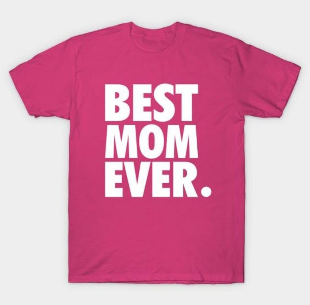 Best Mom Ever Period T-shirt