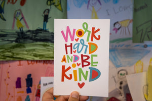 Work Hard Be Kind Mini Print