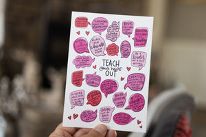 Teach Your Heart Out Mini Print