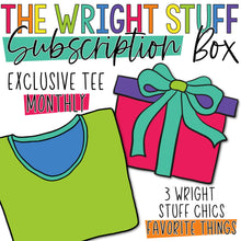 Load image into Gallery viewer, Wright Stuff Chics Subscription Box Recurring Fee